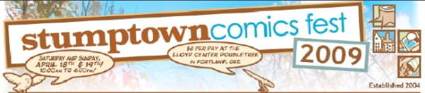 stumptown Stumptown Comics Fest in Portland April 18th And 19th