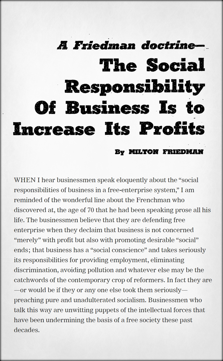 ago milton friedman told us greed was