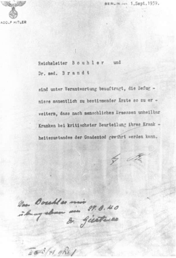 La autorización de Adolf Hitler para el programa de Eutanasia (Operación T4), firmada en octubre de 1939, pero fechada el 1 de septiembre de 1939. Fuente: Holocaust Memorial Museum