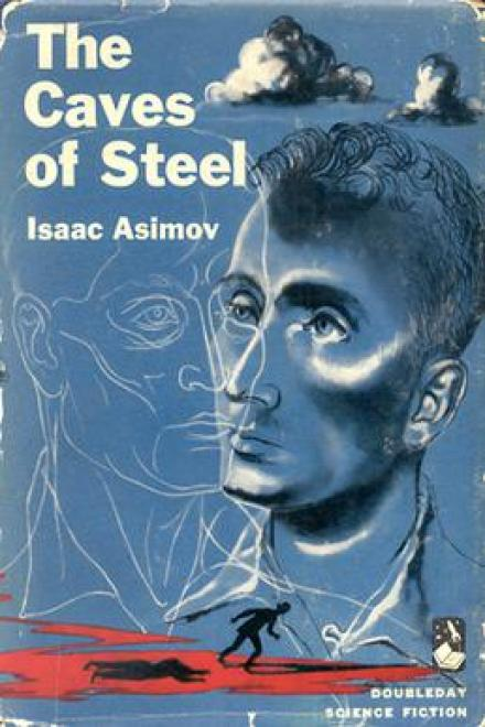 Book cover of The Caves of Steel.
