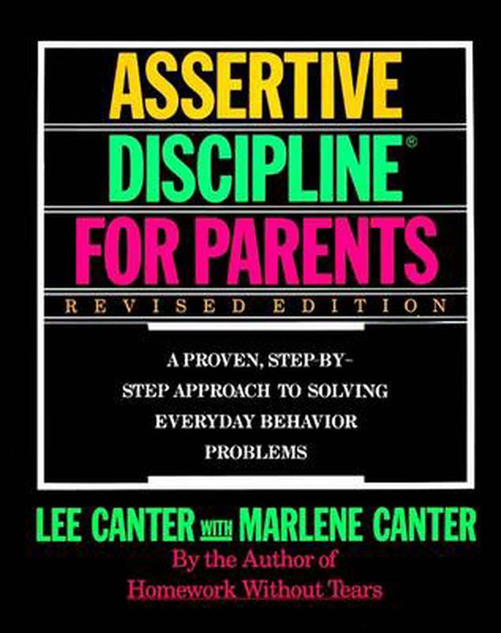 Assertive Discipline For Parents Revised Edition A
