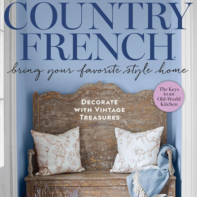 Inside This Issue Country French Traditional Home