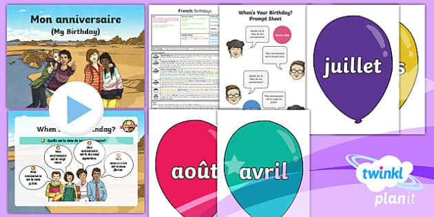 French Time Birthdays Year 3 Lesson Pack 4 Teacher Made