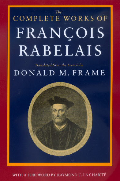 The Complete Works Of Francois Rabelais By Fran 231 Ois