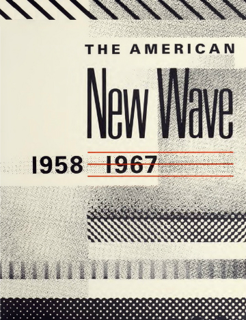 Cover of the American New Wave 1958-1967 program catalog