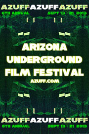 Abstract poster promoting the 2013 Arizona Underground Film Festival