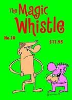 The Magic Whistle #10