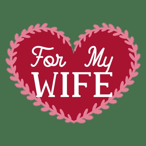 Download For my wife dedication design - Transparent PNG & SVG ...