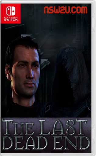 The Last Dead End Switch nsp xci nsz