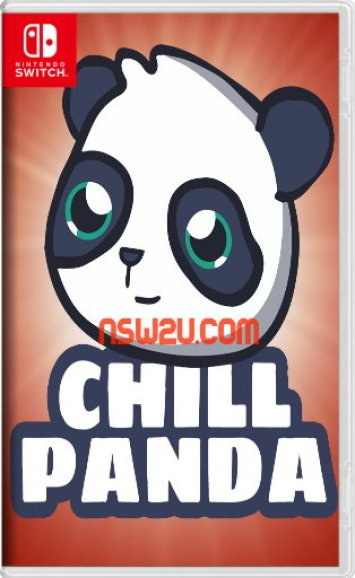 Chill Panda Play your way to a calmer day Switch NSP XCI