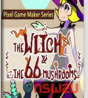 Pixel Game Maker Series The Witch and The 66 Mushrooms Switch NSP XCI