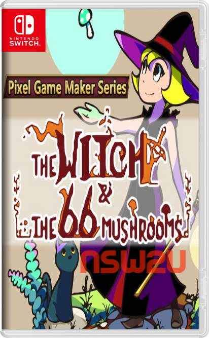 Pixel Game Maker Series The Witch and The 66 Mushrooms Switch NSP XCI NSZ