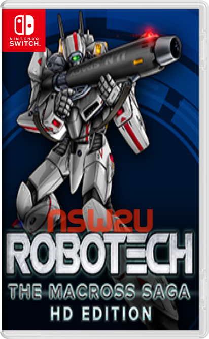 Robotech The Macross Saga HD Edition Switch NSP XCI