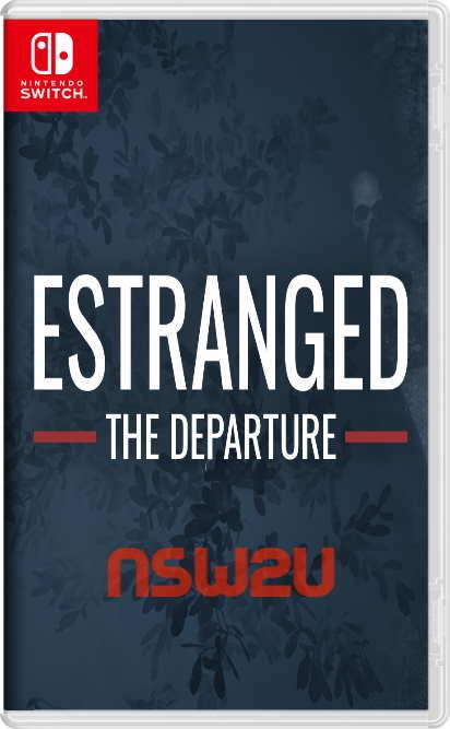 Estranged The Departure Switch NSP XCI NSZ