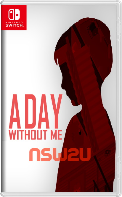 A Day Without Me Switch NSP XCI NSZ
