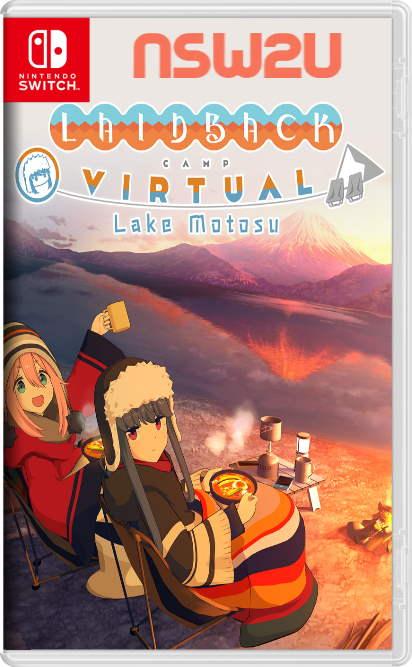 Laid-Back Camp - Virtual - Lake Motosu Switch NSP XCI NSZ