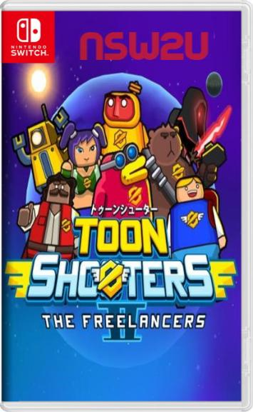 Toon Shooters 2 The Freelancers Switch NSP XCI NSZ