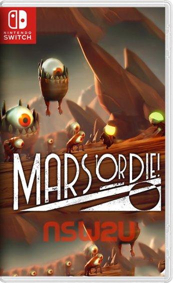 Mars or Die Switch NSP XCI NSZ
