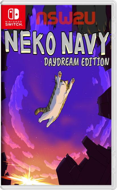 Neko Navy Daydream Edition Switch NSP XCI NSZ