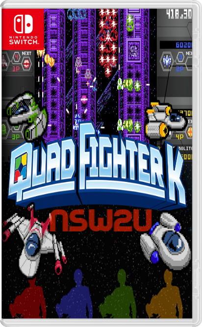Quad Fighter K Switch NSP XCI NSZ