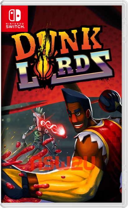 Dunk Lords Switch NSP XCI NSZ