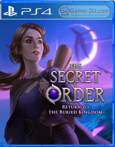 The Secret Order Return to the Buried Kingdom PS4 PKG