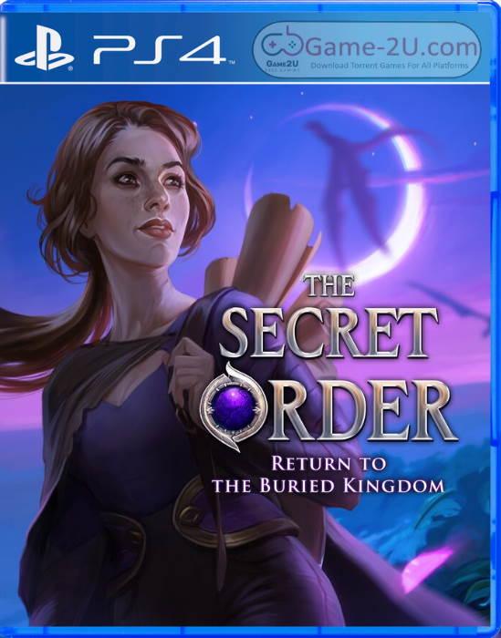 The Secret Order: Return to the Buried Kingdom PS4 PKG