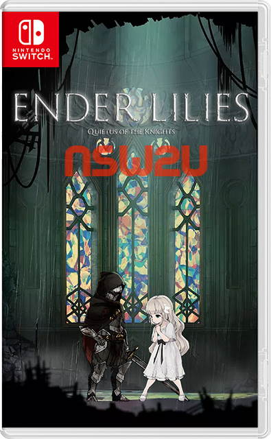 ENDER LILIES Quietus of the Knights Switch NSP XCI NSZ