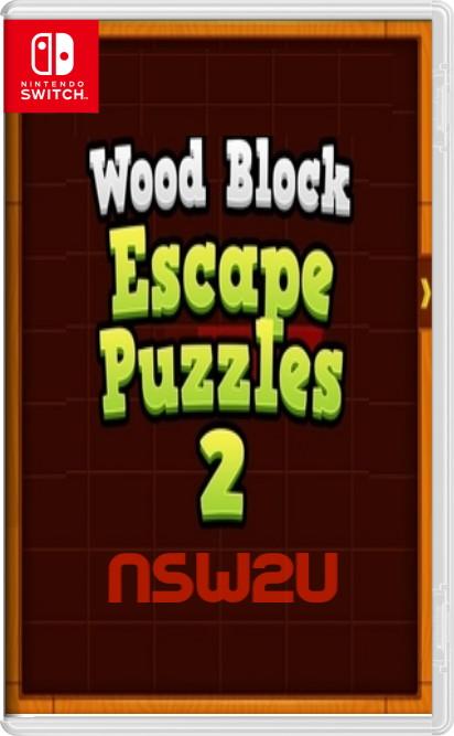Wood Block Escape Puzzles 2 Switch NSP XCI NSZ
