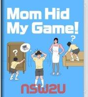 Mom Hid My Game! Switch NSP XCI