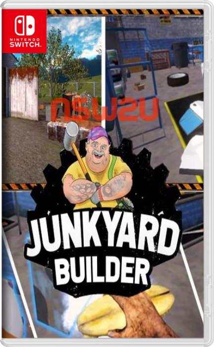 Junkyard Builder Switch NSP XCI NSZ