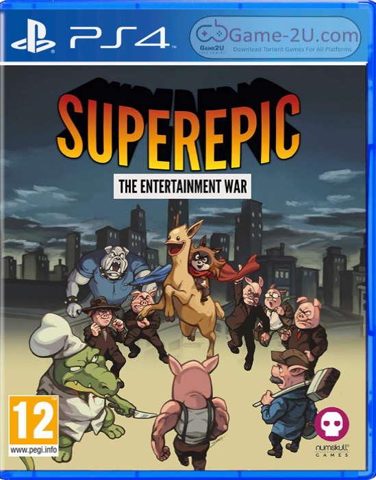 SuperEpic: The Entertainment War PS4 PKG