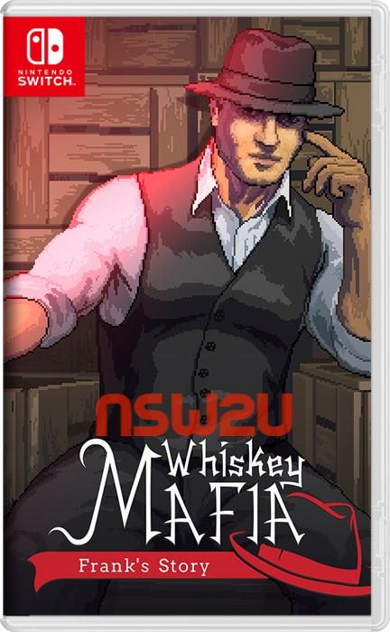Whiskey Mafia Franks Story Switch NSP XCI NSZ