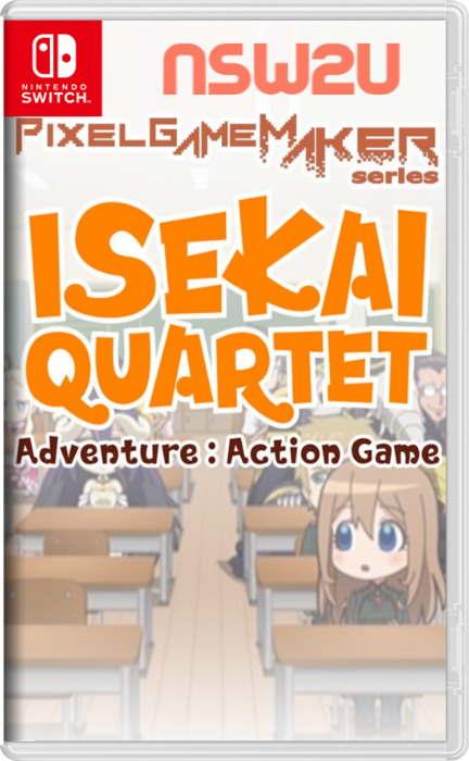 Pixel Game Maker Series ISEKAI QUARTET Adventure Action Game Switch NSP XCI NSZ