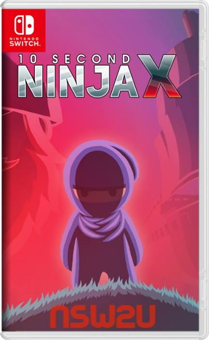 10 Second Ninja X Switch NSP XCI NSZ