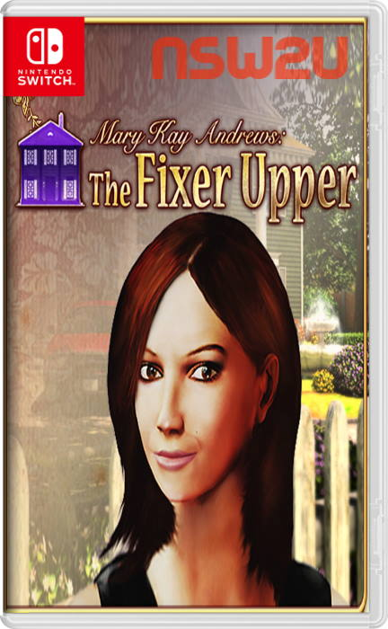 Mary Kay Andrews The Fixer Upper Switch NSP XCI NSZ