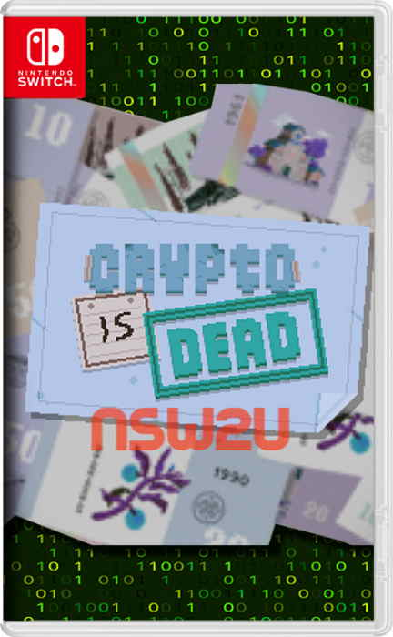 Crypto Is Dead Switch NSP XCI NSZ