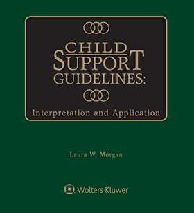 Child Support Guidelines Wolters Kluwer Legal Regulatory