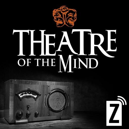 Zoomer Radio's Theatre of the Mind