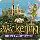Awakening: The Dreamless Castle