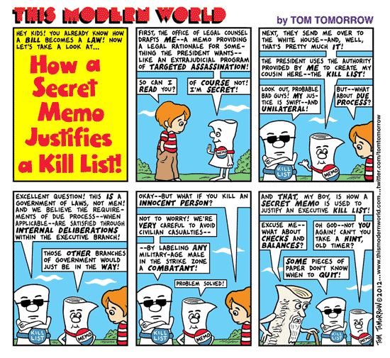 Tom Tomorrow cartoon about Obama's Kill List as reported in The New York times
