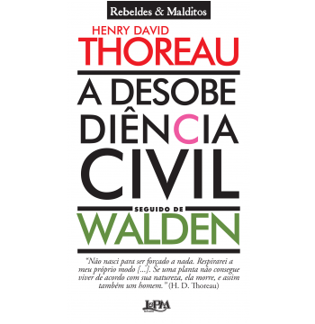 A Desobediência Civil Seguido De Walden