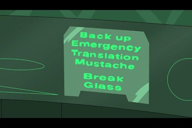Back up emergency mustache translator.png