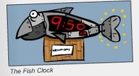 """The Fish Clock."""