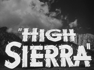 High Sierra 1941 Film noir movie title