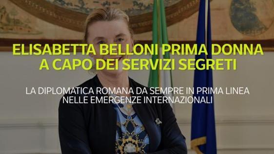 Elisabetta Belloni, chi è il nuovo capo dei servizi segreti