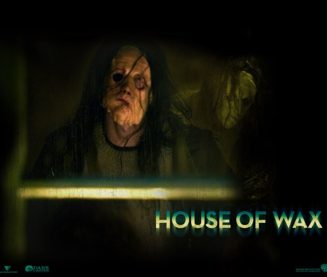 Peliculas De Terror Fondo De Pantalla Possibly With A Sign Titled House Of Wax Fondo De