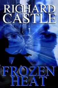 Richard-Castle-Frozen-Heat-bookcover