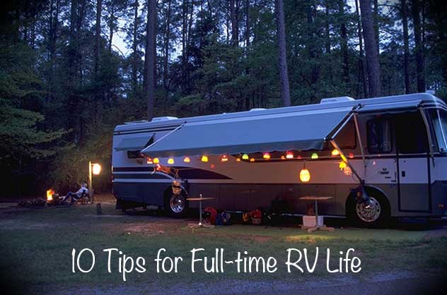 10 Tips For Full Time RVing