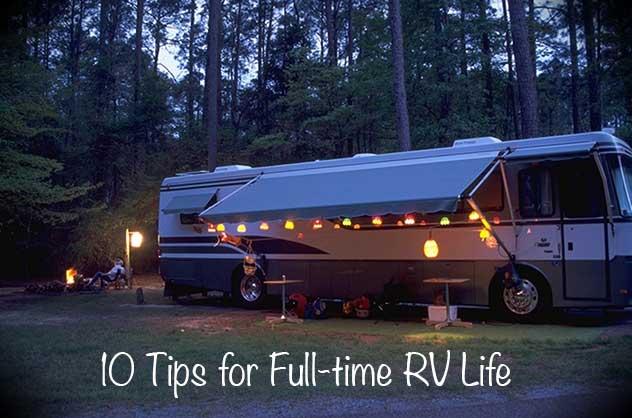 10 Tips For Full Time RVing